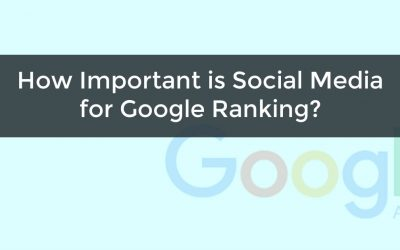 How Important is Social Media for Google Ranking?